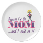 I'm The Mom Plate