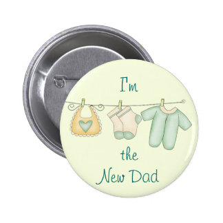 I'm the New Dad Baby Announcement Pinback Button