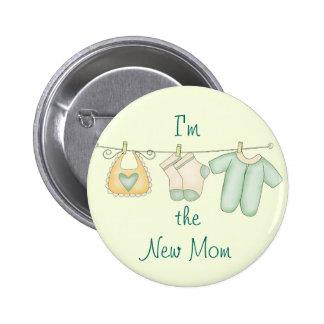 """I'm the New Mom"" Pin"