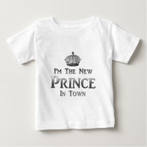 I'm The New Prince In Town Baby T-Shirt