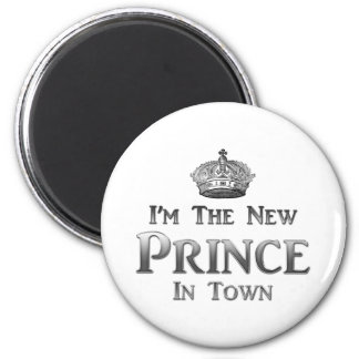 I'm The New Prince In Town 2 Inch Round Magnet
