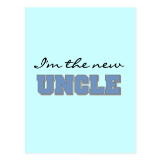 I'm the New Uncle Tshirts and Gifts Postcard