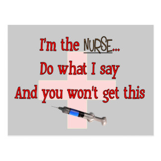 """""""I'm The Nurse"""" Funny T-shirts and Gifts Postcard"""