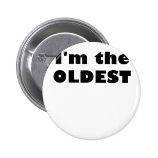 I'm the Oldest 2 Inch Round Button