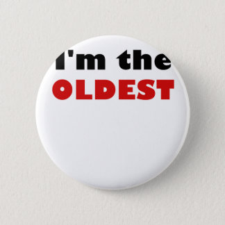 I'm the Oldest Button