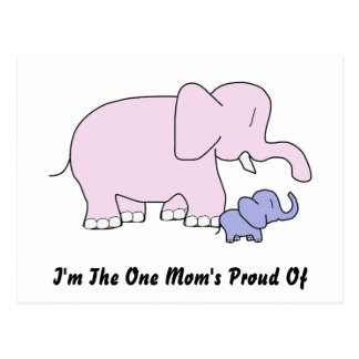 I'm the one mom's proud of postcard