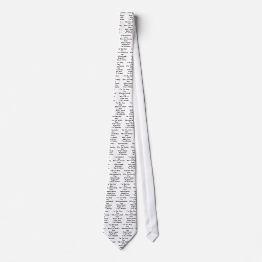I'm The Only Guy Who Can Satisfy Your Wife's Need Tie