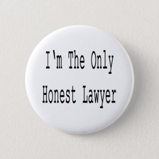 I'm The Only Honest Lawyer Button