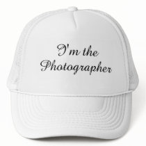 """I'm the Photographer"" Hat"