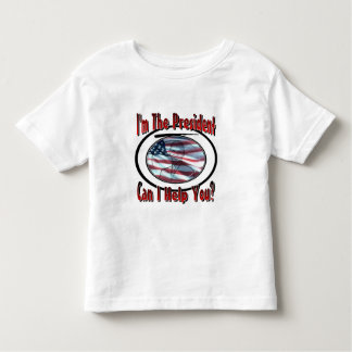 I'm The President Shirt