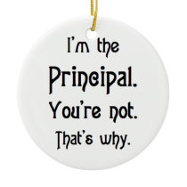 i'm the principal ceramic ornament