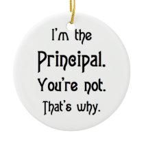 i'm the principal ceramic ornament