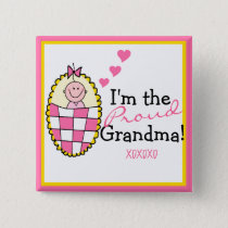 I'm The Proud Grandma Pink Button