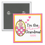 I'm The Proud Grandma-Pink Pinback Buttons