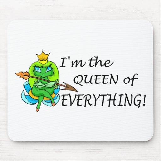 Im The Queen Of Everything (Frog) Mouse Pad