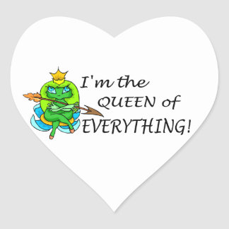 Im The Queen Of Everything Heart Sticker