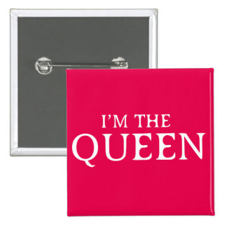 I'm The Queen Square Badge Pinback Button