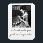 "I&#39;m the quilter your guild warned you about pin magnet<br><div class=""desc"">Let the world know your a quilter with attitude! This pin features an antique black and white illustration of a woman sewing and she looks a bit ... .. devious! Great for wearing to quilt shows,  workshops,  and everywhere else!</div>"