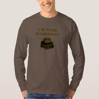 I'm The Ramrod! 3 T-Shirt