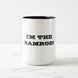 """""""Im The Ramrod!"""" Two-Tone Coffee Mug"""
