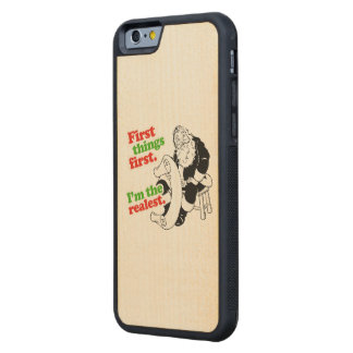 I'm the realest - Holiday Humor Carved® Maple iPhone 6 Bumper Case