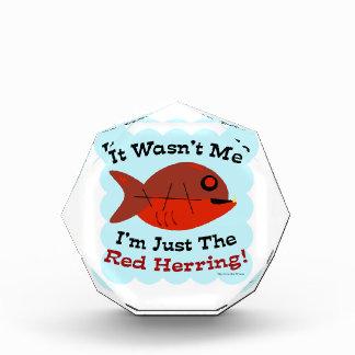 I'm the Red Herring Acrylic Award