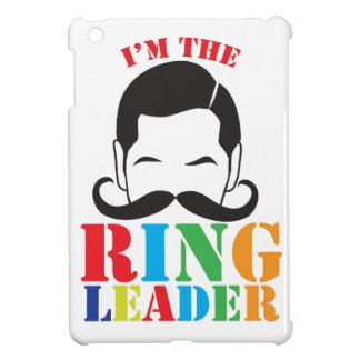I'm the RING LEADER with male circus man mustache Cover For The iPad Mini