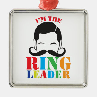 I'm the RING LEADER with male circus man mustache Silver-Colored Square Decoration