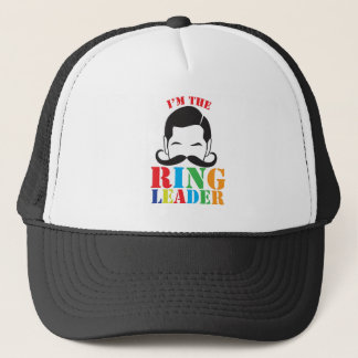 I'm the RING LEADER with male circus man mustache Trucker Hat