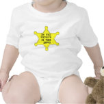 I'm the sheriff in this house t-shirts