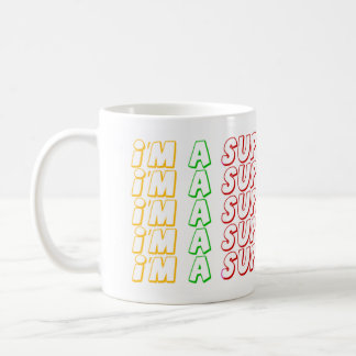 I'm the super Mother Coffee Mug