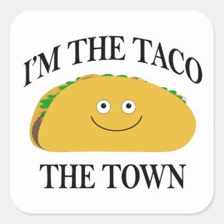 I'm The Taco The Town Square Sticker