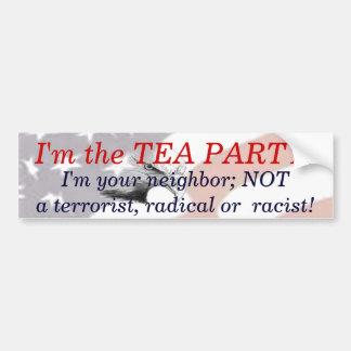 I'm the Tea Party Car Bumper Sticker