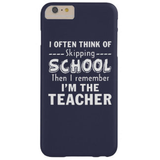 I'm the Teacher Barely There iPhone 6 Plus Case
