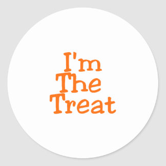 I'm The Treat Classic Round Sticker