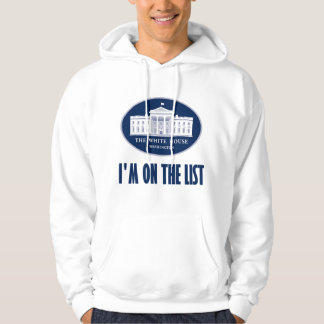 I'm the (White House) List Hooded Pullover