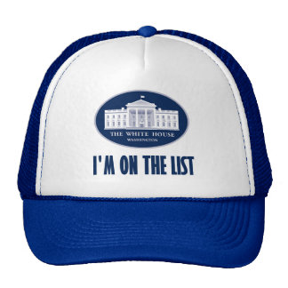 I'm the (White House) List Trucker Hat