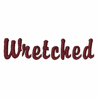 I'm the wretch the song refers to embroidered hoodie