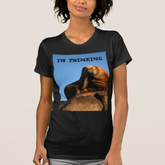 I'm Thinking Tshirts