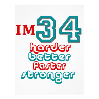 I'm Thirty Four. Harder Better Faster Stronger! Bi Letterhead Design