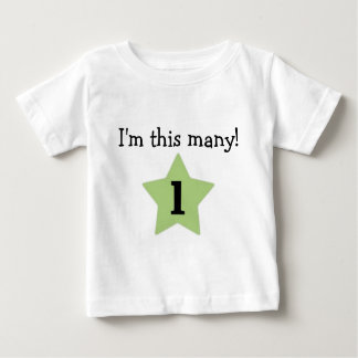 I'm this many! baby T-Shirt