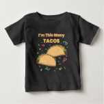 "I'm This Many Tacos Child's 2nd Birthday Baby T-Shirt (Visit shop to see more t-shirt in this theme. Type ""tacos"" in the searchbox)"