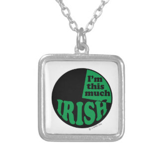 I'm This Much Irish - 25% Custom Necklace