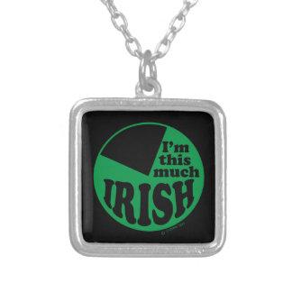 I'm This Much Irish - 75% Custom Jewelry