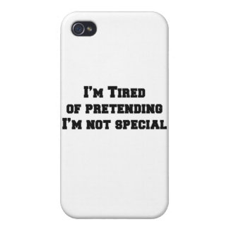 I'm tired of pretending I'm not special iPhone 4 Cover