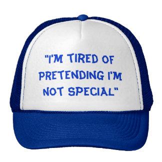 """I'm tired of pretending I'm not special"" (Sheenis Mesh Hats"