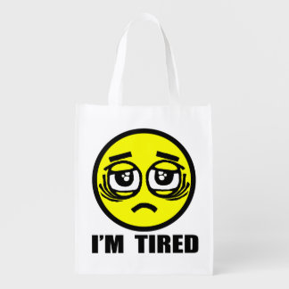 I'm tired reusable grocery bag