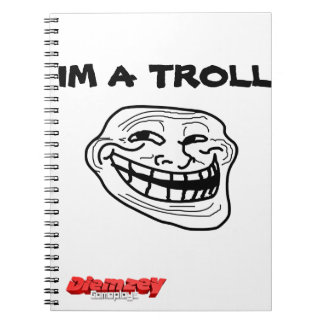 IM TO TROLL NOTEBOOK