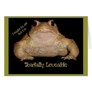 I'm Toadally Loveable Card