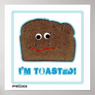 'I'm toased!' parody humorous Poster